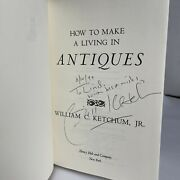 How To Make A Living In Antiques Hardcover William C., Jr. Ketchum 1st Ed Signed