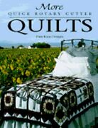 More Quick Rotary Cutter Quilts By Pam Bono Designs Used