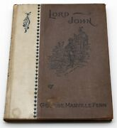 Late 1800and039s Lord John A Search For Gold By George Manville Fenn Inscribed 1894