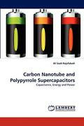 Carbon Nanotube And Polypyrrole Supercapacitors Capacitance, Energy And Power B