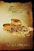 Profiting In Precious Metals How To Buy And Sell Scrap Gold, Silver And New