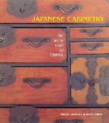 Japanese Cabinetry The Art And Craft Of Tansu By David Jackson Used