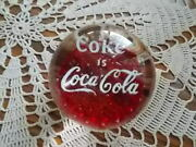 Vintage Coke Is Coca Cola Advertising Glass Paperweight Red White Lettering