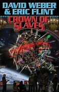 Crown Of Slaves By David Weber New