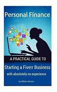 Personal Finance Starting A Fiverr Business With Absolutely No Experience By Wi