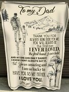 To My Dad Blanket, Gift For Dad, Gift For Father, Fathers Day Gift For Dad