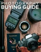 Tony Northrupand039s Photography Buying Guide How To Choose A Camera Lens Tripod