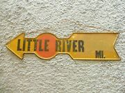 Old Antique Vintage Little River Sign Pointing Arrow Road Miles To Metal Sign