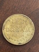 """Old Coin """"this Is A Dream"""" Hand Stop Reverse Matrix Alternate Reality"""