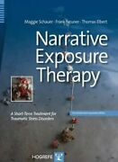 Narrative Exposure Therapy A Short-term Treatment For Traumatic Stress New