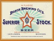 Bosch Brewing Superior Stock Beer Label 9 X 12 Metal Sign