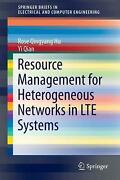 Resource Management For Heterogeneous Networks In Lte Systems By Rose Qingyang H