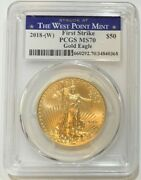 2018 W-struck At West Point 50 American Gold Eagle 1 Oz. Pcgs Ms70 Fs