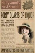Forty Quarts Of Liquor Fatty Arbuckle And The Death Of Virginia Rappe Hollywoo