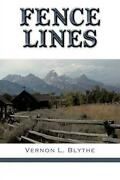 Fence Lines By Vernon L. Blythe English Paperback Book Free Shipping