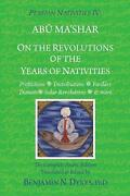 Persian Nativities Iv On The Revolutions Of The Years Of Nativities By Benjamin