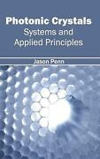 Photonic Crystals Systems And Applied Principles English Hardcover Book Free