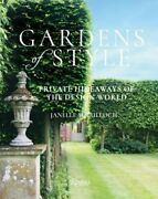 Gardens Of Style Private Hideaways Of The Design World By Janelle Mcculloch