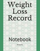 Weight Loss Record Notebook By Wild Pages Press English Paperback Book Free S