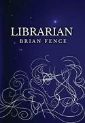 Librarian By Brian Fence English Hardcover Book Free Shipping