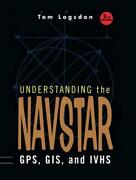 Understanding The Navstar Gps Gis And Ivhs By Tom Logsdon English Paperback