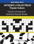 Antiques And Collectibles Popular Culture Trivia Crossword Activity Puzzle Book
