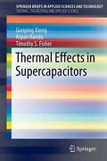 Thermal Effects In Supercapacitors By Guoping Xiong English Paperback Book Fre