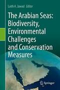 The Arabian Seas Biodiversity, Environmental Challenges And Conservation Measur