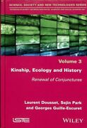 Kinship, Ecology And History Renewal Of Conjunctures, Hardcover By Dousset,...