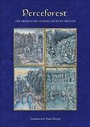 Perceforest The Prehistory Of King Arthurand039s Britain Hardcover By Bryant N...