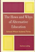Hows And Whys Of Alternative Education Schools Where Students Thrive, Hardc...