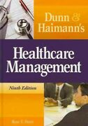 Dunn And Haimann's Healthcare Management, Hardcover By Dunn, Rose T., Acceptabl...