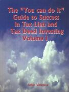 You Can Do It Guide To Success In Tax Lien And Tax Deed Investing, Paperback ...