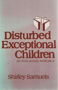 Disturbed Exceptional Children By Samuels Shirley - Book - Soft Cover