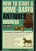 How To Start A Home Based Antiques Business By Peake Jacqueline - Book