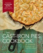 Cast-iron Pies Cookbook 101 Delicious Pie Recipes For Your Cast-iron Cookwa...