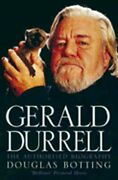 Gerald Durrell The Authorised Biography By Douglas Botting Used