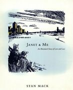 Janet And Me An Illustrated Story Of Love And Loss By Stan Mack New