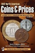 North American Coins And Prices 2012 By David C. Harper New