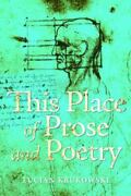 This Place Of Prose And Poetry Paperback Or Softback