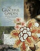 The Graceful Garden A Jacobean Fantasy Quilt By Denise Sheehan Used