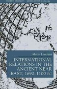 International Relations In The Ancient Near East 1600-1100 Bc Hardcover By ...