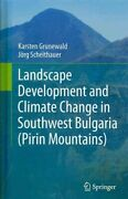 Landscape Development And Climate Change In Southwest Bulgaria Pirin Mountain...