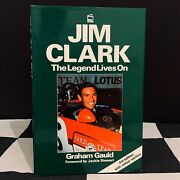 Jim Clark The Legend Lives On Biography Book Team Lotus 25 33 49 43 F1 Indy 500