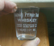 Simpson Private Stock Whiskey Kansas City Rare Variant Pre Pro Etched Shot Glass