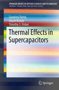Thermal Effects In Supercapacitors Paperback By Xiong Guoping Kundu Arpan...