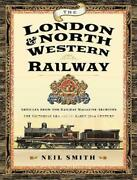 London And North Western Railway Articles From The Railway Magazine Archives - Th