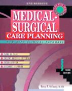 Medical-surgical Care Planning By Nancy Meyer Holloway Used