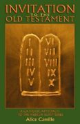 Invitation To The Old Testament A Catholic Approach The Hebrew Scriptures New