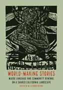 World-making Stories Maidu Language And Community Renewal On A Shared By Nevins